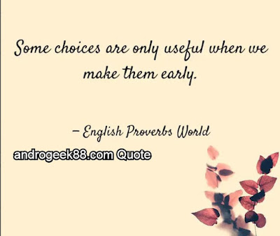 Some choices are only useful when we make them early.