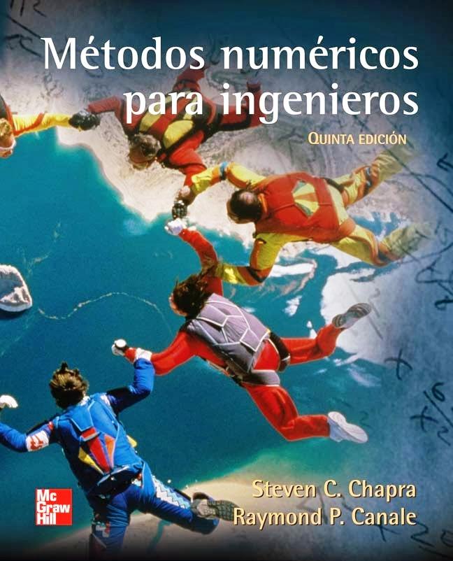 Métodos numéricos para ingenieros, 5ta Edición – Steven C. Chapra y Raymond P. Canale