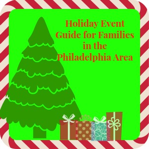 Holiday Event Guide for 的 Philadelphia Area 2018