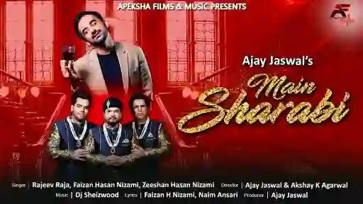 Main Sharabi | Rajeev Raja