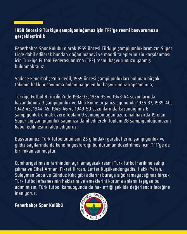Fenerbahçe 1959 öncesi 9 Türkiye şampiyonluğu için TFF'ye resmi başvuru gerçekleştirdiğini duyurdu.