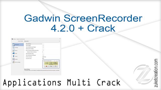 Gadwin ScreenRecorder 4.2.0 + Crack  |  28 MB