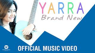 Lirik : Yarra - Brand New