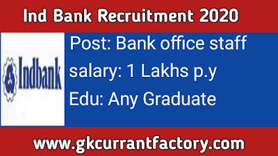 Ind bank Recruitment, ind bank Jobs