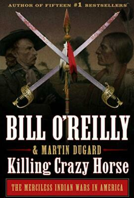 Killing Crazy Horse: The Merciless Indian Wars in America EPUB 2020