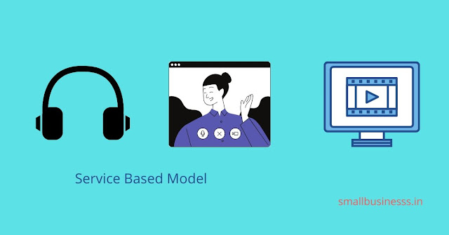 Service Based Model - how to earn money online in hindi