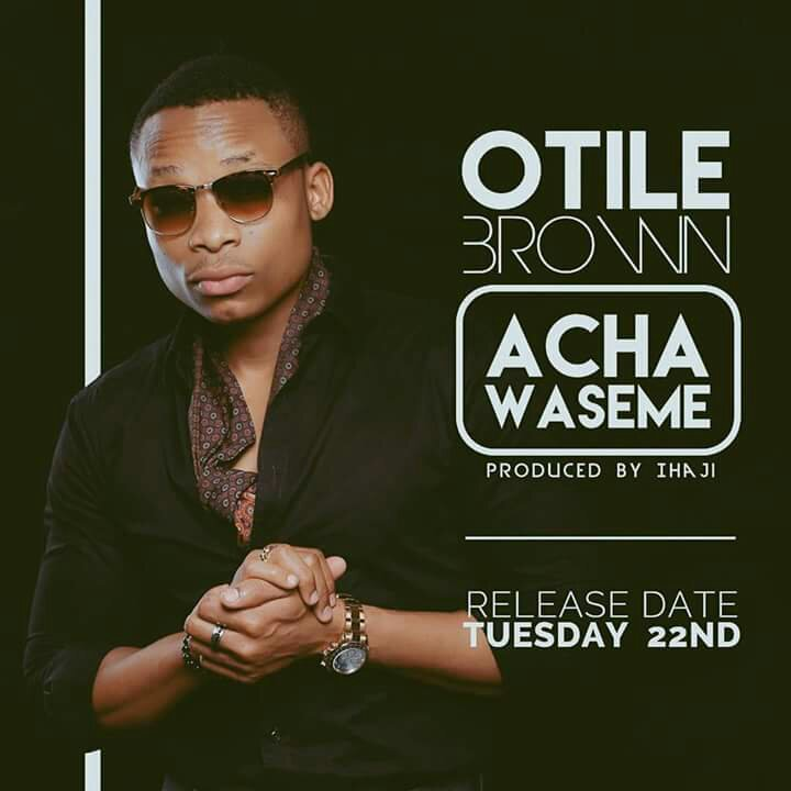 Otile Brown - Acha waseme |Download Mp3