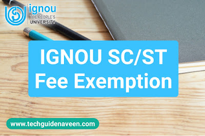 ignou fee exemption for sc st