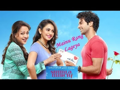 MAINU RANG LAGEYA LYRICS - Shimla Mirch