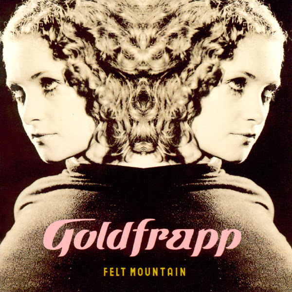 Goldfrapp - Felt Mountain Cover
