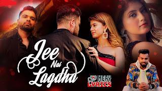 Jee Nai Lagdha By Abhiman Chatterjee - Lyrics
