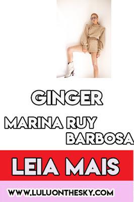 Conheça Ginger, a grife de Marina Ruy Barbosa