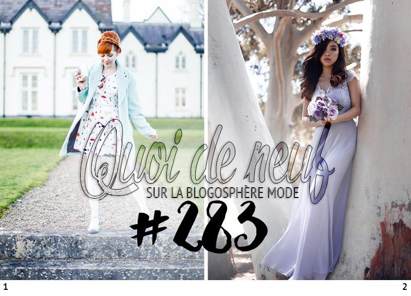 Quoi de neuf sur la blogosphère mode , rubrique looks de blogueuses