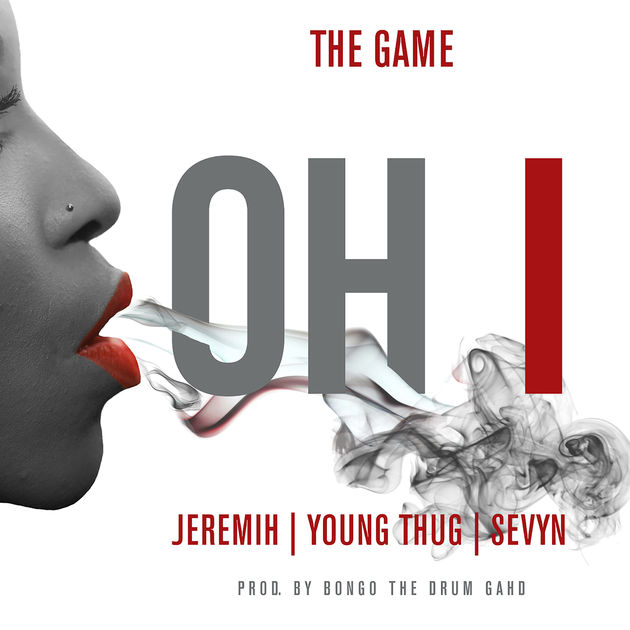 The Game Ft. Jeremih, Young Thug & Sevyn - Oh I