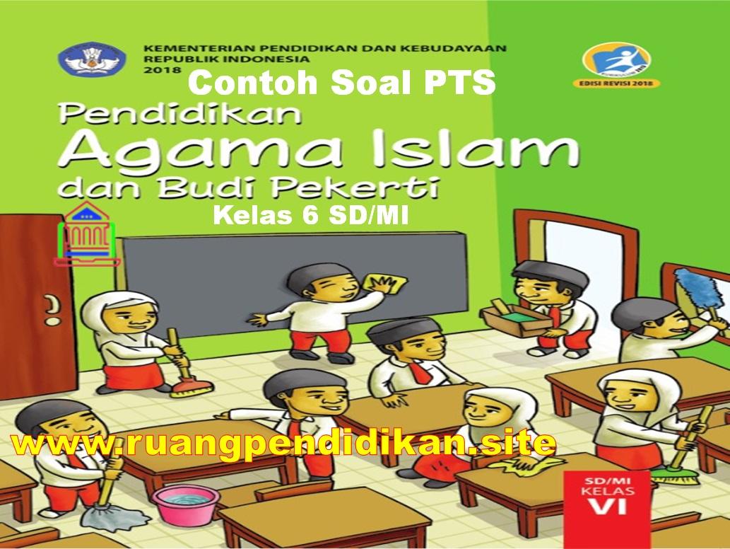 Soal Dan Jawaban PTS PAI & BP Kelas 6 SD
