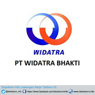 Lowongan Kerja PT Widatra Bhakti untuk banyak posisi 2016