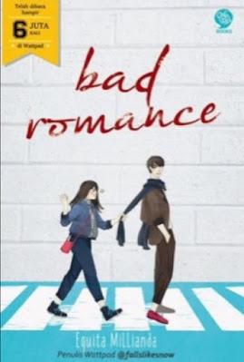 Novel Bad Romance Karya Equita Millianda Full Episode