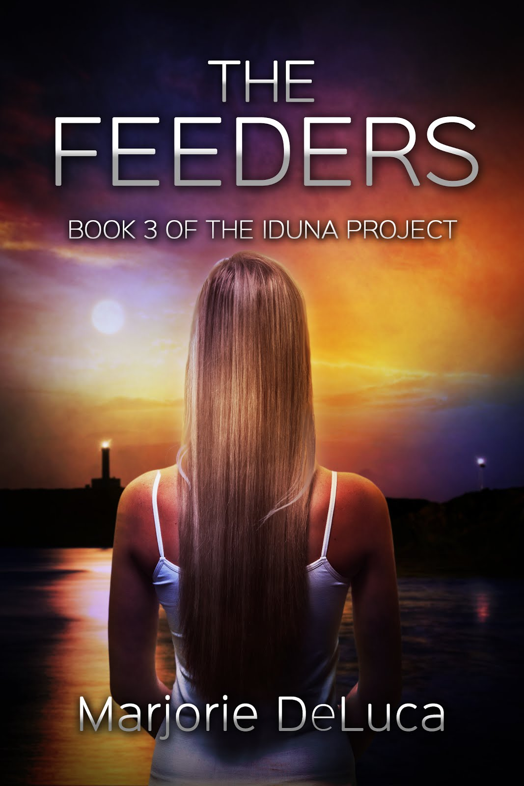 THE FEEDERS: BOOK 3 OF THE IDUNA PROJECT