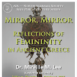 AIA Talk: Mirror, Mirror: Reflections of Femininity in Ancient Greece 1 October 2015