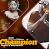 Audio Music : Shilole ft Chid Benz – Champion : Download Mp3