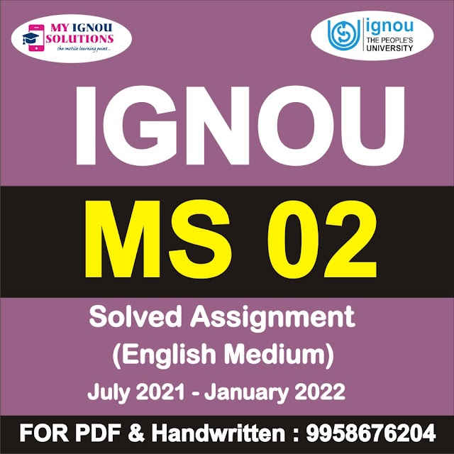 MS 02 Solved Assignment 2021-22