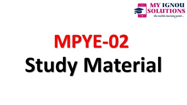 GNOU MPYE-02    Study Material