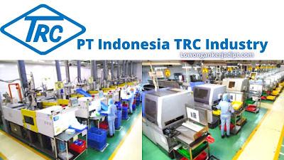 Lowongan Kerja PT Indonesia TRC Industry