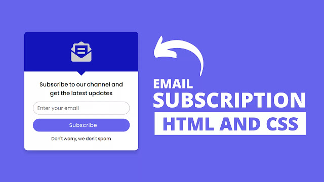 Email Subscription Box using only HTML & CSS