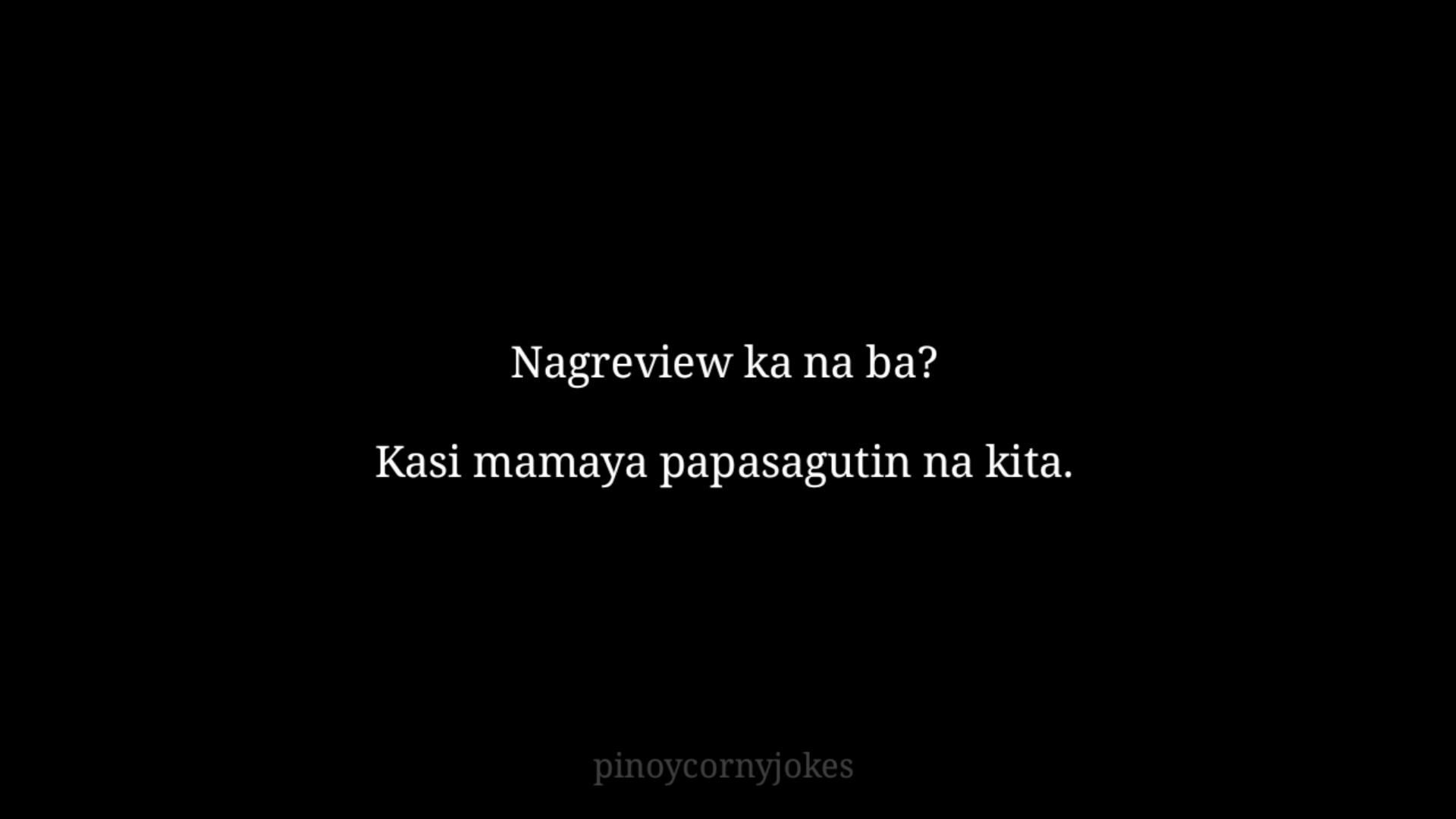 Nag Review Pinoy Pick Up Lines 2021