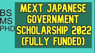 MEXT grant 2022 (fully funded) application process.