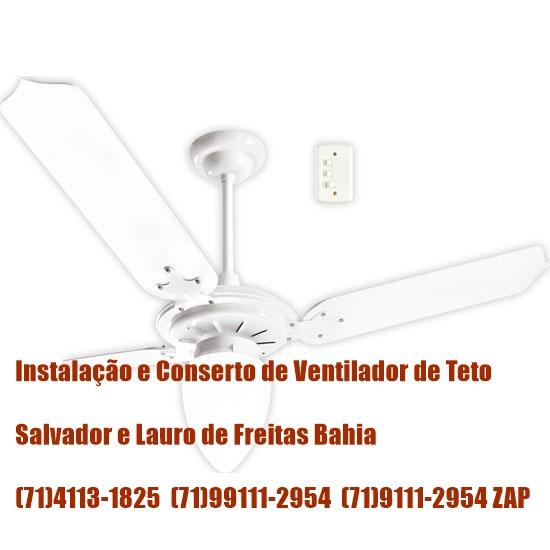 Instalação e Conserto de Ventilador de Teto Tron Em Lauro de Freitas(71)99111-2954