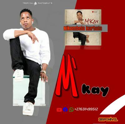 M-Kay - Nikombela Kurhula (2020)   Download Mp3