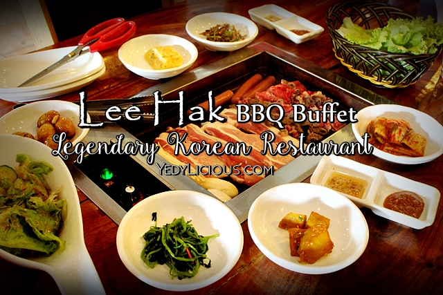 Lee Hak Korean Buffet Restaurant Pioneer St. Kapitolyo Pasig City