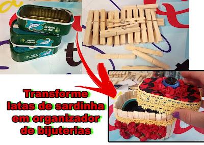Transforme latas de sardinha em organizador de bijuterias