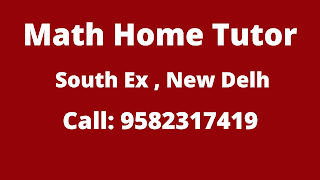 Best Maths Tutors for Home Tuition in South Ex, Delhi
