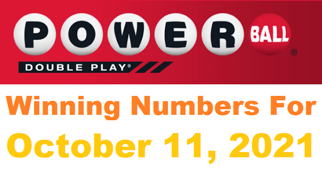 PowerBall Double Play Winning Numbers for October 11, 2021