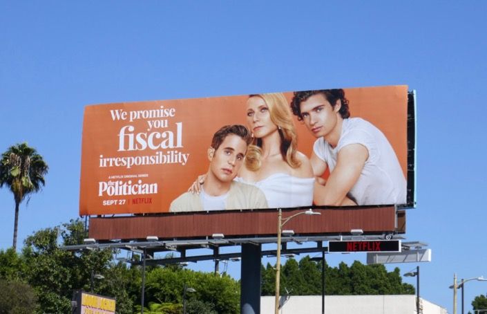fiscal irresponsibility The Politician billboard