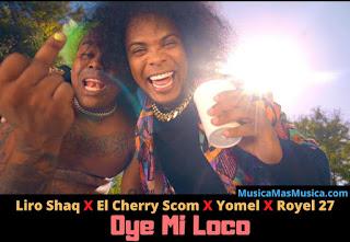 Liro-Shaq-Ft-Cherry-Scoon-Yomel-El-Meloso-Royel-27-Oye-Mi-Loco