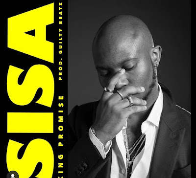 King Promise - Sisa (Prod. By GuiltyBeatz - Audio MP3 + Official Music Video)