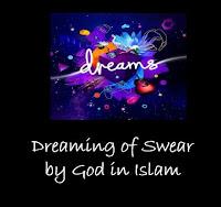 swear by God in Dream Islamic Interpretation