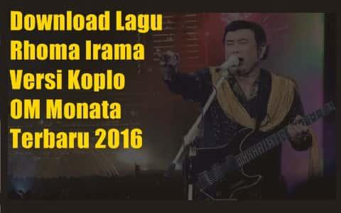 Download lagu Dangdut Koplo Rhoma Irama versi Monata terbaru