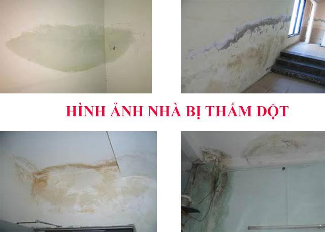 Tường, trần nhà bị thấm dột làm mất tính thẩm mỹ của ngôi nhà, ảnh hưởng tới sức khỏe của các thành viên trong gia đình