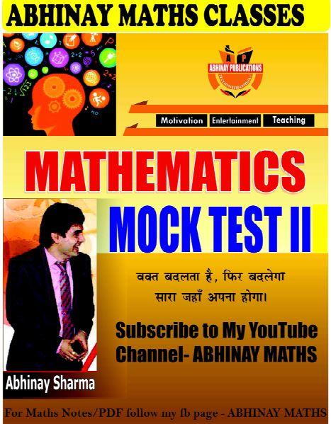 गणित मॉक टेस्ट. अभिनव शर्मा  : सभी प्रतियोगी परीक्षाओं के लिए   Mathematics Mock Test by Abhinay Sharma : for all Competitive Exams