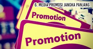 Media Promosi Jangka Panjang merupakan salah satu fungsi merchandise untuk kegiatan promosi perusahaan