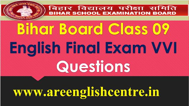Bihar Board Class 09 English Final Exam VVI Questions
