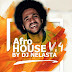 Afro House V.4 by Dj Nelasta [MIX] [DOWNLOAD]