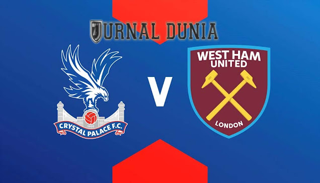 Prediksi Crystal Palace vs West Ham , Rabu 27 Januari 2021 Pukul 01.00 WIB