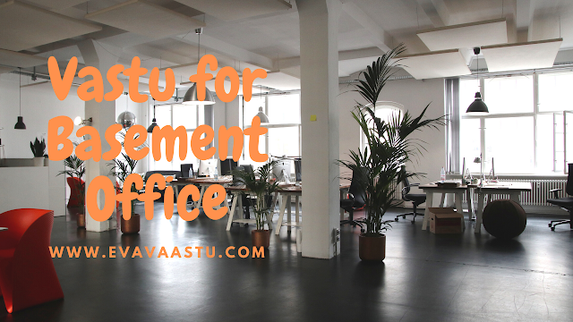 Vastu-for-Basement-Office