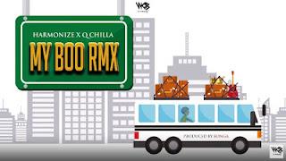 Harmonize X Q Chilla (Q Chief) - My Boo Remix