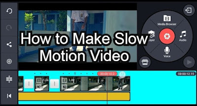 Make Slow Motion Video in Kinemaster